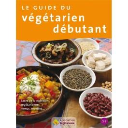 le-guide-du-vegetarien-debutant-bases-de-la-nutrition-vegetarienne-menus-et-recettes